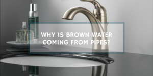 brown-water-from-pipes