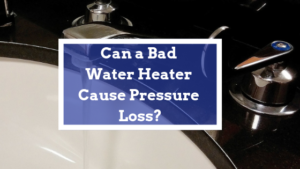 bad water heater pressure loss