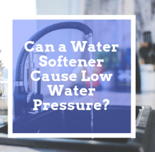 Can a Water Softener Cause Low Water Pressure