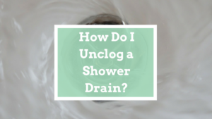 unclog drain shower