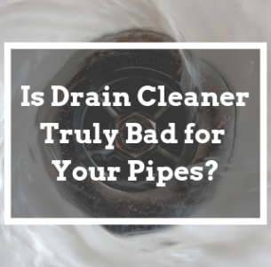drain cleaner bad for pipes